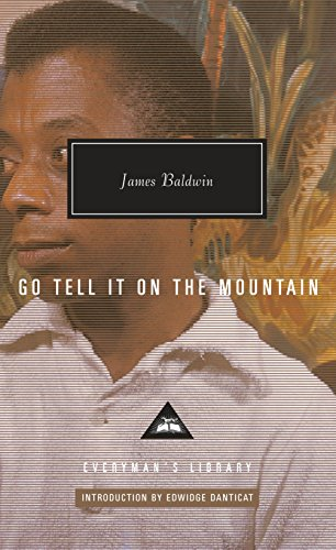 Search : Go Tell It on the Mountain (Everyman's Library Contemporary Classics Series)