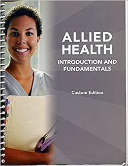 allied health introduction and fundamentals custom edition