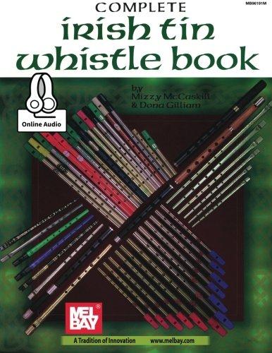 (Complete Irish Tin Whistle Book)