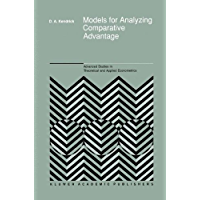 Models for Analyzing Comparative Advantage (Advanced Studies in Theoretical and Applied Econometrics Book 18)