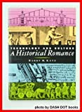Technology and Culture : A Historical Romance, Katz, Barry M., 0916318451