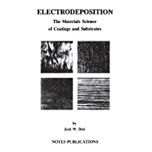 Electrodeposition: The Materials Science of Coatings and Substrates