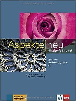 Aspekte Neu B2, Libro Del Alumno Y Libro De Ejercicios, Parte 2 + Cd por Ute Koithan epub