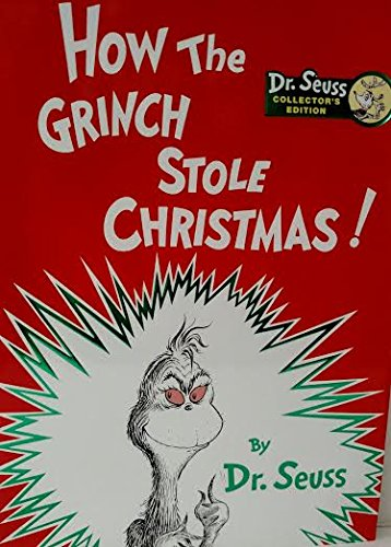 HOW THE GRINCH STOLE CHRISTMAS (Dr. Seuss Collector's