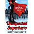 Unexpected Superhero (Adventures of Lewis and Clarke Book 3)