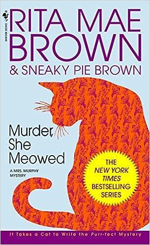 Murder, She Meowed (Mrs. Murphy, Book 5)