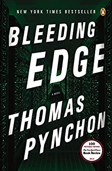 Bleeding Edge: A Novel by [Pynchon, Thomas]