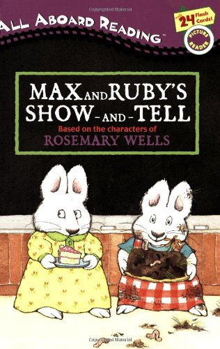 Read Online Max and Ruby's Show-and-Tell pdf