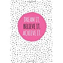 Dream It. Believe It. Achieve It.: 100 Lined Pages, Daily Notebook, Journal, Diary, Hot Pink (Medium, 6 x 9 inches) (Inspirational Notebooks)