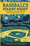 Baseball's Starry Night, Paul Kocak, 0615737838