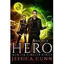 The Hero: Hunter Circles Series Book Four