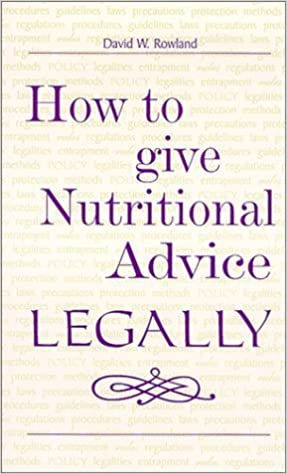 How to give Nutritional Advice LEGALLY
