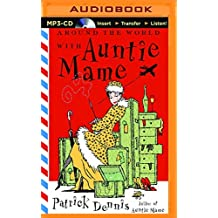 Around the World with Auntie Mame by Patrick Dennis (2016-01-19)