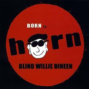 Born to Horn