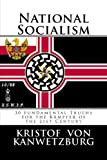 Book cover from National Socialism: 30 Fundamental Truths for the Kämpfer of the 21st Centuryby Kristof von Kanwetzburg