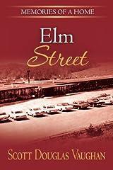 Elm Street: Memories of a Home (Volume 2) Paperback