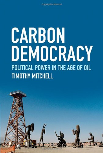 Carbon Democracy: Political Power in the Age of Oil: Amazon ...