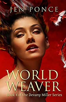 World Weaver (Devany Miller, Book 4) (The Devany Miller Series) by [Ponce, Jen]