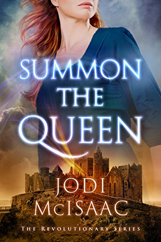 Amazon summon the queen the revolutionary series book 2 summon the queen the revolutionary series book 2 by mcisaac jodi fandeluxe Document