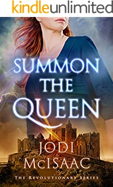 Summon the Queen (Revolutionary Book 2)