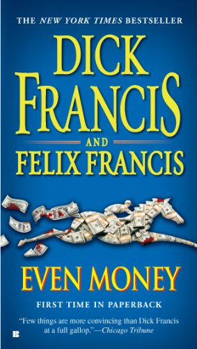 Even Money (A Dick Francis Novel)