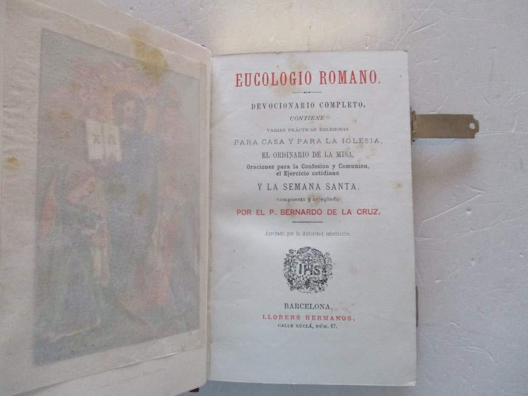 NUEVO EUCOLOGIO ROMANO. DEVOCIONARIO COMPLETO, CONTIENE ...
