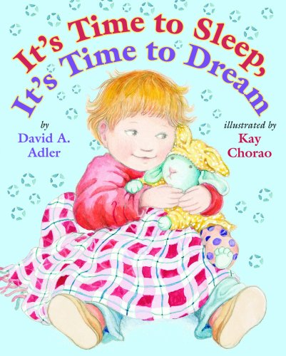 Read Online It's Time to Sleep, It's Time to Dream PDF