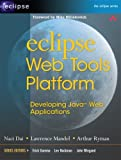 img - for Eclipse Web Tools Platform: Developing Java Web Applications by Naci Dai (2007-05-31) book / textbook / text book