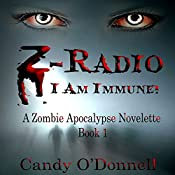 Z-Radio: Zombie Apocalypse Series Book 1 | Candy O'Donnell