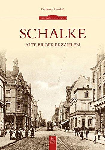 Schalke: Alte Bilder erzählen