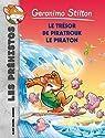 Le Trésor de Piratrouk le piraton - Les préhistos n°7 par Stilton