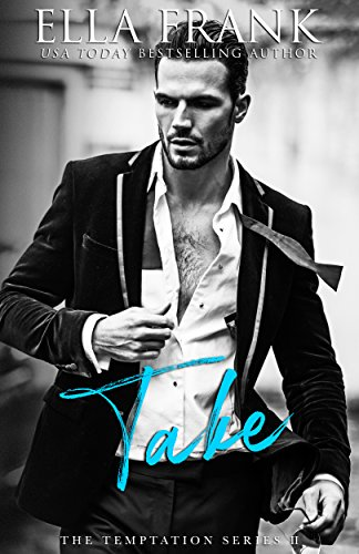 Take (Temptation Series Book 2) by [Frank, Ella]