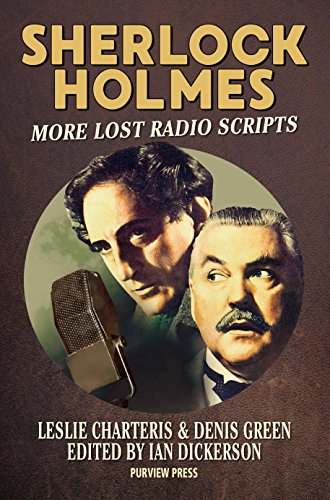 Sherlock Holmes: More Lost Radio Scripts