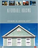 img - for Affordable Housing: Designing an American Asset book / textbook / text book