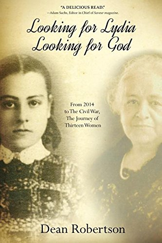 Looking for Lydia; Looking for God: From 2014 to The Civil W