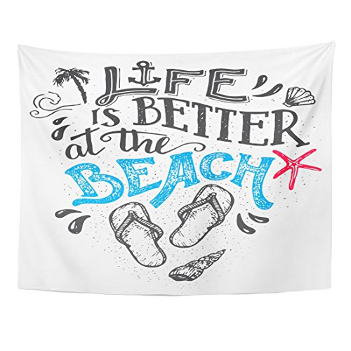 TOMPOP Tapestry Life Is Better at the Beach Hand Lettering Quote with Flip Flops Footwear Sign Isolation on White Home Decor Wall Hanging for Living Room Bedroom Dorm 60x80 Inches by TOMPOP