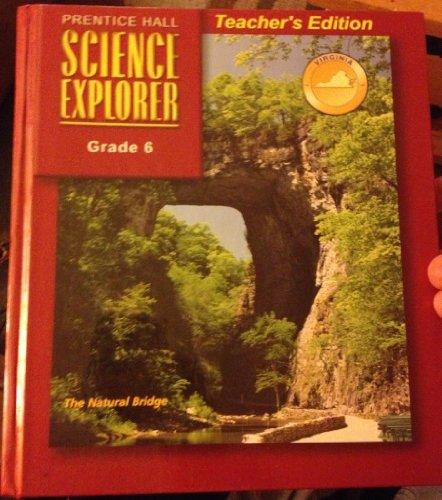 Grade 6 (Science Explorer, Virginia Edition) (Prentice Hall Science Explorer Grade 6 Virginia)
