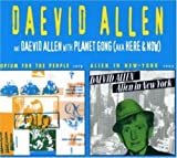 Opium for the People / Alien in New York by Daevid Allen