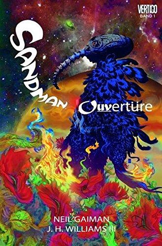 Sandman Ouvertüre: Bd. 1 Taschenbuch – 9. März 2015 Neil Gaiman Dave McKean J.H. Williams III Sandman Ouvertüre: Bd. 1