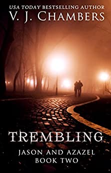 Trembling (Jason and Azazel Book 2) by [Chambers, V. J.]