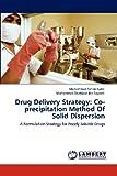 Drug Delivery Strategy, Mohammad Fahim Kadir and Muhammad Shahdaat Bin Sayeed, 3848498642