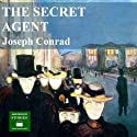 The Secret Agent Hörbuch von Joseph Conrad Gesprochen von: Peter Joyce