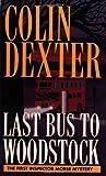 """""""Last Bus to Woodstock"""" av Colin Dexter"""