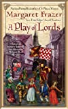 A Play of Lords, Margaret Frazer, 0425216683