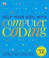 Help Your Kids with Computer Coding, 2nd Edition Front Cover