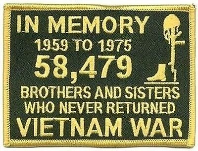 In Memory of The 58479 Vietnam GOLD Veteran Miltary VET POW Biker Patch PAT-0950