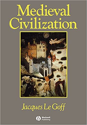 MEDIEVAL CIVILIZATION LE GOFF EBOOK