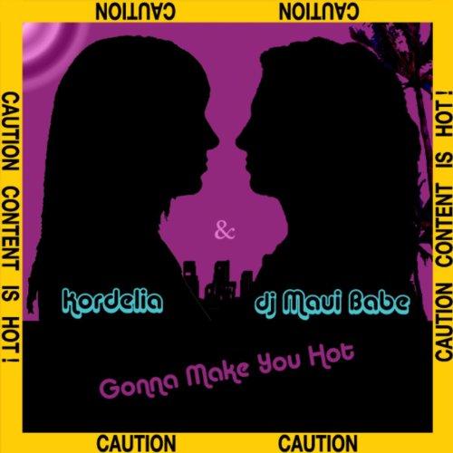 Gonna Make You Hot - EP
