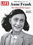 img - for LIFE Anne Frank: The Diary at 70: Her Life and Her Legacy book / textbook / text book