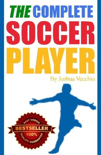 The Complete Soccer Player: Best Seller